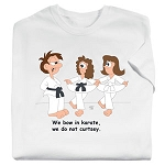 We Bow in Karate Tee