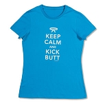 Keep Calm and Kick Butt Tee